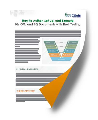 How to Author, Set Up, and Execute IQ, OQ, and PQ Documents with Their Testing