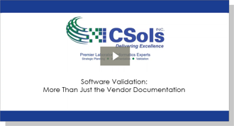 Software Validation: More Than Just the Vendor Documentation