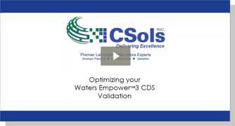 Optimizing your Waters Empower 3 CDS Validation