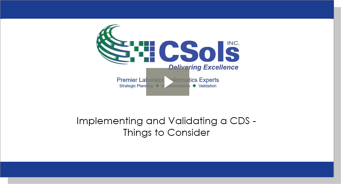 Implementing and Validating a CDS - Things to Consider